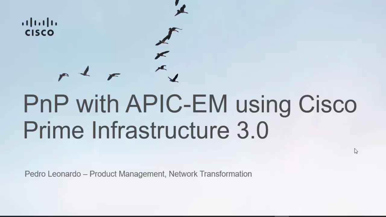 PnP with APIC-EM using Cisco Prime Infr... - Cisco Community