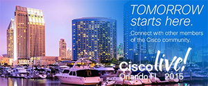 Cisco Live Orlando, FL  June 7 - 11, 2015