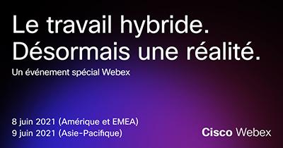 Spécial Webex 2021
