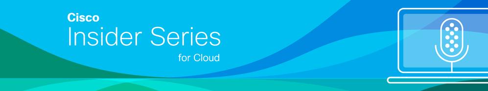cisco-insider-series-cloud-1600x300.png