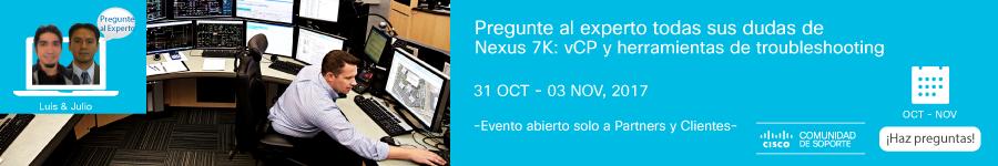 Pregunte al Experto- Nexus 7K: vCP y herramientas de troubleshootingr