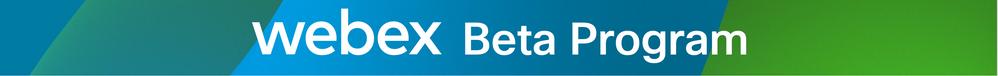 Webex Beta Program Image (Morning)