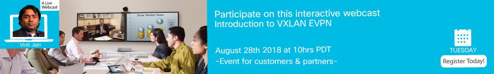 Webcast- Introducction to VXLAN