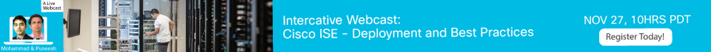 Webcast- ISE Deployment and Best Practices