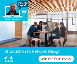 Ask the Expert- Introduction to Network Design