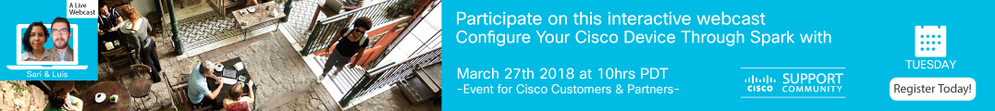 Webcast-Configure Your Cisco Device Through Spark with NETCONF-YANG